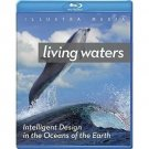 Intelligent Design: Living Waters Blu-ray