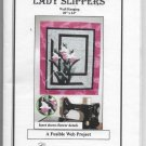 Lady Slippers Wall Hanging Fusible Web Project Size 20 inch by 24 inch Pattern Only Quick Easy