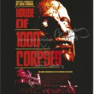 House of 1000 Corpses A4 Movie Poster Signed By Sid Haig & Bill Mosley (Reprint 551)