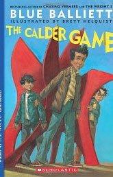 Signed: The Calder Game by Blue Balliett (2010, Paperback, Reprint)
