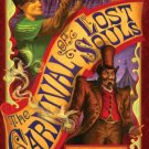 Signed - The Carnival of Lost Souls: A Handcuff Kid Novel [Hardcover]