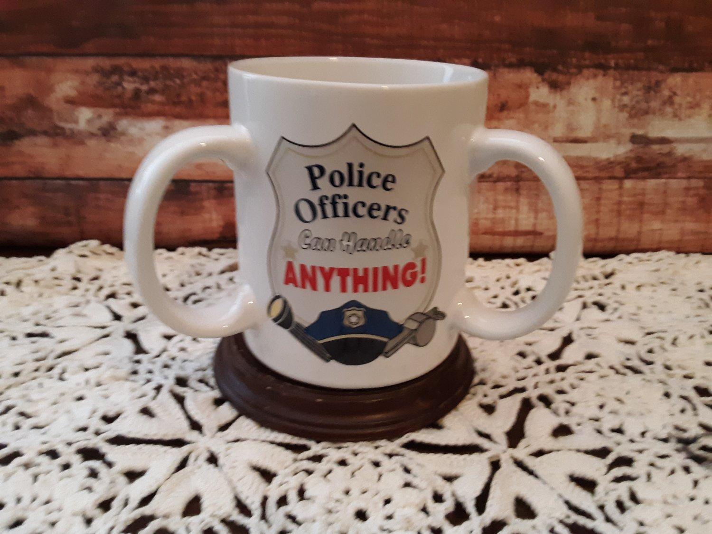 "Three Handle Coffee Mug - ""Police Officers Can Handle Anything"""
