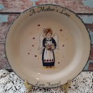 "A Mother's Love Last Forever - Vintage 10"" Plate"