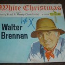 """Picture Sleeve ONLY: Walter Brennan: """"White Christmas"""" - from his '62 hit - nice"""
