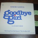 "David Gates: ""Goodbye Girl"" / ""Sunday Driver"" - '77 - EX vinyl and NM Pic Slv!"