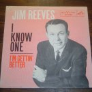 """Jim Reeves: """"I Know One"""" / """"I'm Gettin' Better"""" - nice '60 w-Pic Sleeve!"""