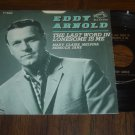 """Eddy Arnold: """"The Last Word In Lonesome Is Me / Mary Claire..."""" - NM w-EX Pic Sl"""