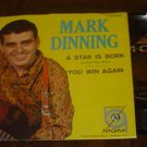 "Mark Dinning: ""A Star Is Born - A Love Has Died"" - NM '60 w-rare EX Pic Sleeve!"
