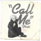 "Picture Sleeve ONLY: Blondie: ""Call Me"" - from '80 - nice sleeve, no splits!"