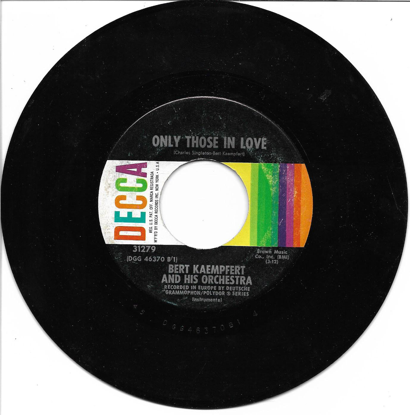 """Bert Kaempfert: """"Only Those In Love"""" / """"Now And Forever"""" - '61 hit - plays well!"""