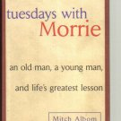Tuesdays with Morrie by Mitch Albom SIGNED Hardback Autographed Hardcover book