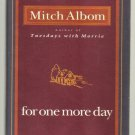 For One More Day by Mitch Albom Hardcover autographed Signed book Album