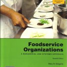 Foodservice Organizations Managerial and Systems Approach 9780135105917 Gregoire