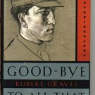 Good-Bye to All That Autobiography by Robert Graves Paperback pb book