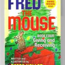 Fred the Mouse Book 4 Giving Receiving Reese Haller Signed Autographed book