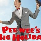 Pee Wee Big Holiday Movie DVD 2016 Pee-wee Herman