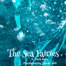 The Sea Fairies by L. Frank Baum author of The Wonderful Wizard of Oz (eBook)