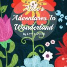 Alice's Adventures in Wonderland by Lewis Carroll (eBook)