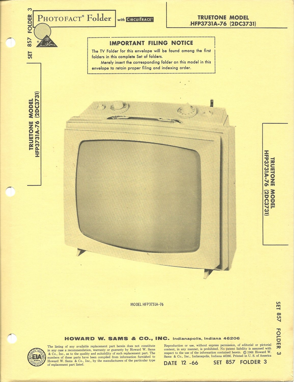 SAMS Photofact - Set 857 - Folder 3 - Dec 1966 - TRUETONE MODEL HFP3731A-76