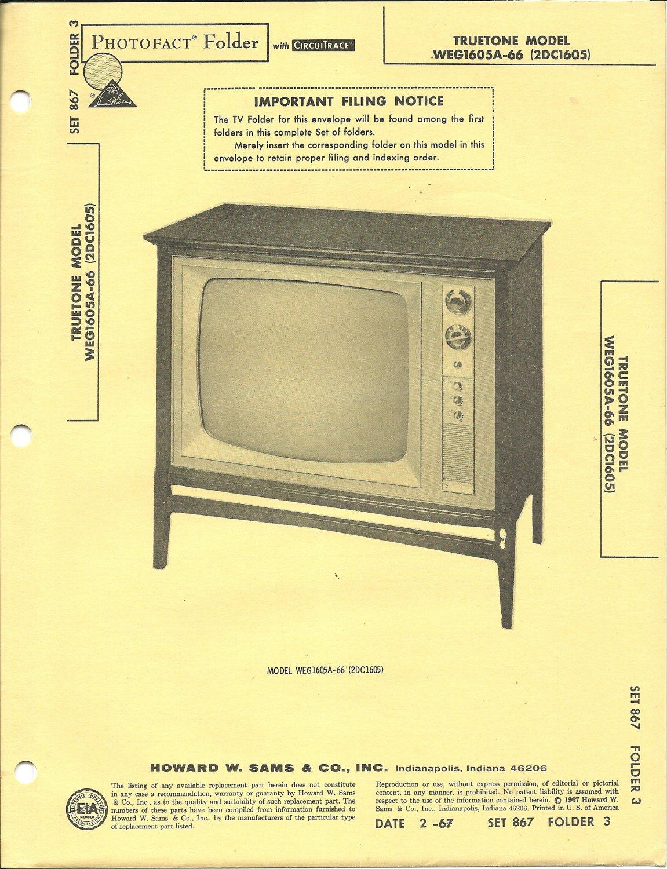 SAMS Photofact - Set 867 - Folder 3 - Feb 1967 - TRUETONE MODEL WEG1605A-66