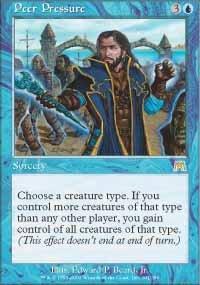Magic the Gathering Card - Peer Pressure (Onslaught)