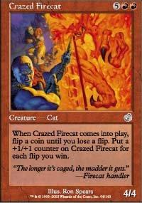 Magic the Gatherng Card - Crazed Firecat (Torment)