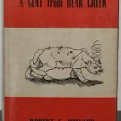 A Gent From Bear Creek by Robert E. Howard - 1st Hb. Edn.