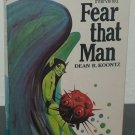 Fear that Man and Toyman by Dean R. Koontz and E.C. Tubb