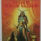 Vazkor, Son of Vazkor by Tanith Lee