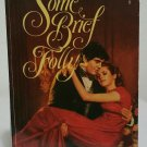 Some Brief Folly by Patricia Veryan