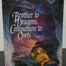 Brother to Dragons, Companion to Owls by Jane Lindskold - Signed 1st Pb. Edn.