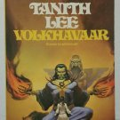 Volkhavaar by Tanith Lee