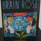 Brain Rose by Nancy Kress- Signed 1st Hardcover Edition