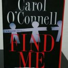 Find Me by Carol O'Connell - Signed Uncorrected Proof