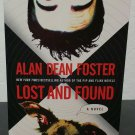 The Taken Trilogy: Lost and Found 1 by Alan Dean Foster - Signed Pb.