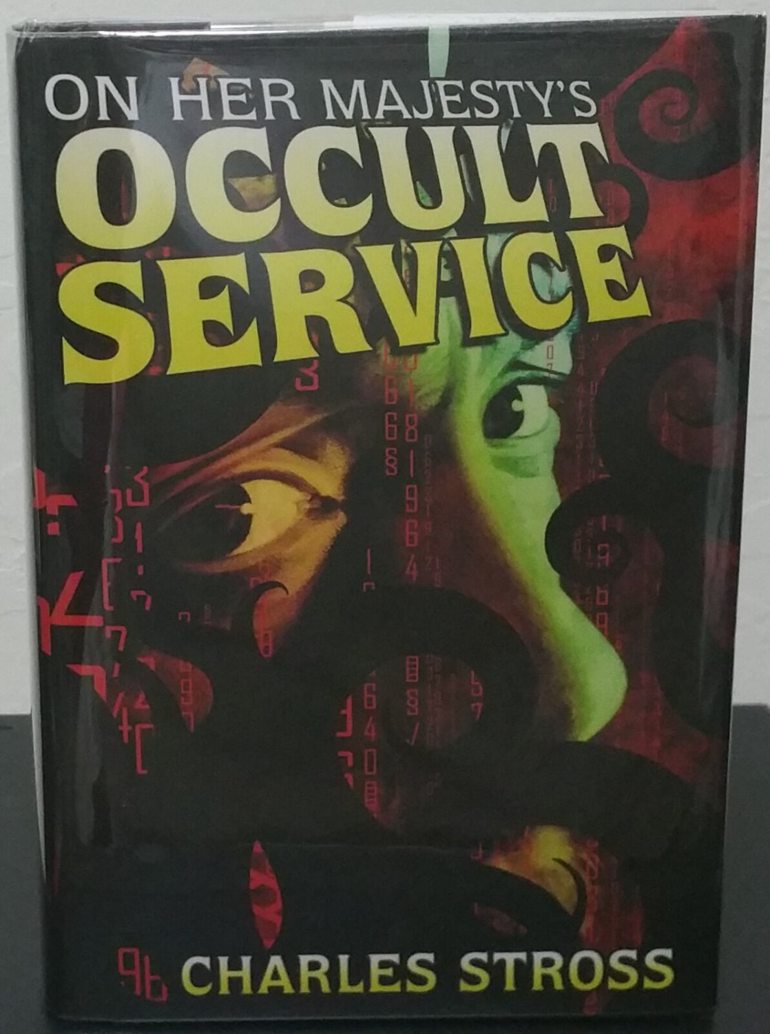 On Her Majesty's Occult Service by Charles Stross- Signed Bookclub Hardcover