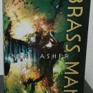 Brass Man by Neal Asher - 1st British Hb. Edn.