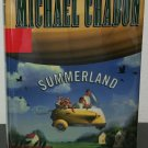 Summerland by Michael Chabon - Signed 1st Hb. Edn.