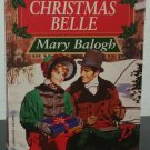 Christmas Belle by Mary Balogh - 1st Pb. Edn.