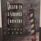 Death in a Strange Country by Donna Leon - Signed 1st Hardcover Edition