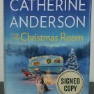 The Christmas Room by Catherine Anderson - Signed 1st Hb. edn.