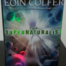 The Supernaturalist by Eoin Colfer - Signed 1st Hb. Edn.