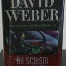 By Schism Rent Asunder by David Weber-  SIGNED 1st Hardcover Edition