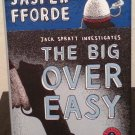 The Big over Easy by Jasper Fforde- Signed 1st Hb Edn.
