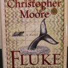 Fluke : Or, I Know Why the Winged Whale Sings by Christopher Moore-Signed 1st HC