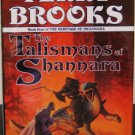 The Talismans of Shannara by Terry Brooks- Signed 1st HB Edition