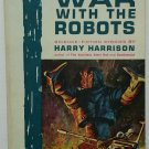 War With The Robots by Harry Harrison - 1st Pb. Edn.