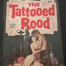 The Tattooed Road by Kyle Onstott and Lance Horner