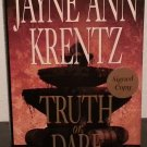 Truth or Dare by Jayne Ann Krentz - Signed 1st Hb. Edn.