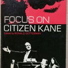 Focus On Citzen Kane ed. by Ronald Gottesman